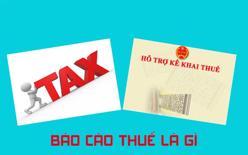 Dịch vụ báo cáo thuế là gì