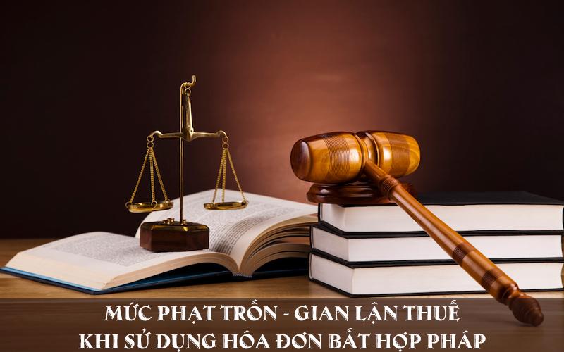 Mức phạt trốn gian lận thuế từ việc sử dụng hóa đơn bất hợp pháp