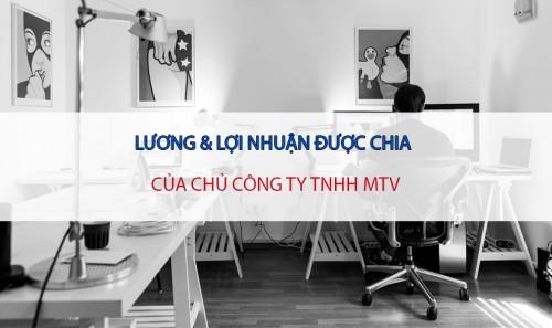 Tiền lương của giám đốc công ty TNHH 1 thành viên và các loại thuế